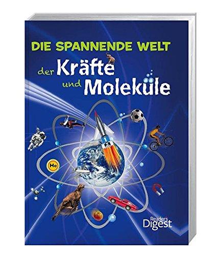Die spannende Welt der Kräfte und Moleküle