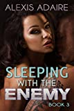 Sleeping With the Enemy, Book 3
