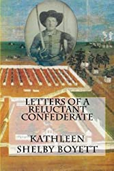 Letters of a Reluctant Confederate