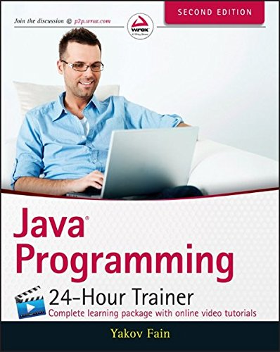 Java Programming: 24-Hour Trainer (Edition Programming Java Second)