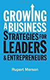 Growing a Business: Strategies for Leaders & Entrepreneurs (Economist Books)