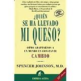 Quien se ha llevado mi queso? (Spanish Edition)
