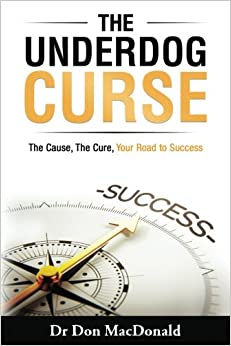 `IBOOK` The Underdog Curse: The Cause, The Cure, Your Road To Success. comentar material image senal GASTEIZ owned ziemia columnas