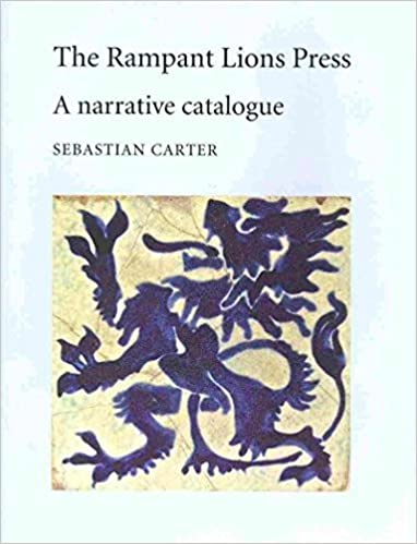 Book The Rampant Lions Press: A narrative catalogue by Sebastian Carter (2014-01-31)
