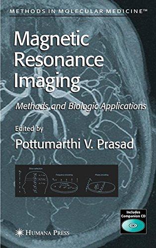 Magnetic Resonance Imaging: Methods and Biologic Applications (Methods in Molecular Medicine)