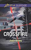 Crossfire, Jodie Bailey, 0373445814