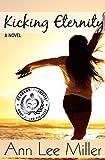 Kicking Eternity (New Smyrna Beach Series Book 3)