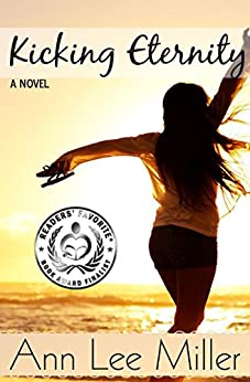 Kicking Eternity (New Smyrna Beach Series Book 3) by [Miller, Ann Lee]