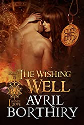 The Wishing Well (Legends of Love Book 1)