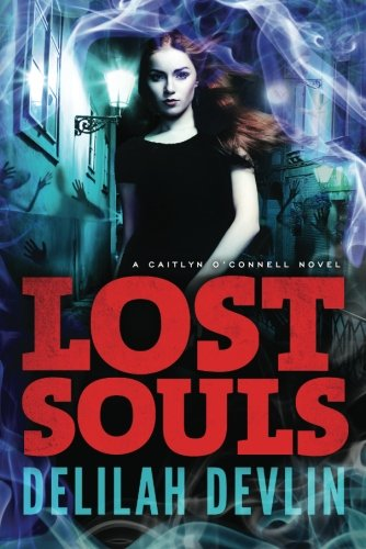 Lost Souls (A Caitlyn O'Connell Novel)