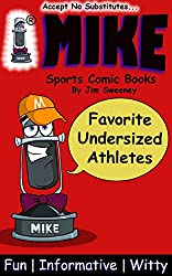 MIKE Favorite Undersized Athletes: Sports Comic Books (MIKE's Top 10 Best in Sports Book 3)