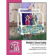 Matilda's Closet Caddy: Confident Beginner-Level PVC Project for 18-inch Dolls