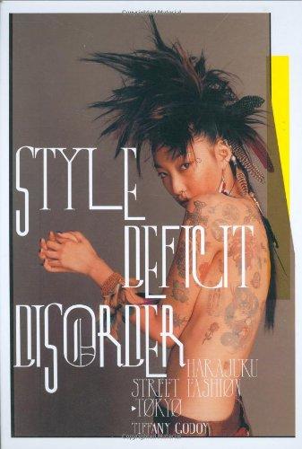 Style Deficit Disorder: Harajuku Street Fashion - Tokyo]()