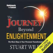 The Journey Beyond Enlightenment: The Next Step in Your Personal Transformation   Stuart Wilde