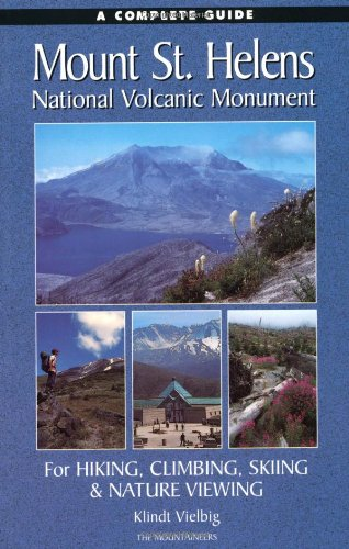 A Complete Guide to Mount St. Helens National Volcanic Monument
