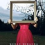 Hysteria | Megan Miranda