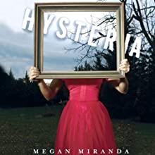 Hysteria Audiobook by Megan Miranda Narrated by Holly Fielding