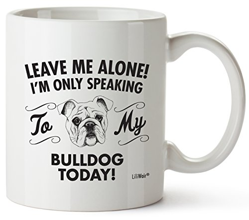(Bulldog Mom Gifts Mug For Women Men Dad Decor Lover Decorations Stuff I Love Bulldogs Coffee Merchandise Accessories Ornament Talking Art Apparel Funny Birthday Gift Home Supplies Dog Coffee Cup Mugs)