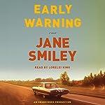 Early Warning: A Novel   Jane Smiley