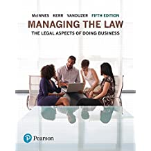 Managing the Law: The Legal Aspects of Doing Business (5th Edition)