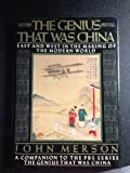 img - for The Genius That Was China: East and West in the Making of the Modern World book / textbook / text book