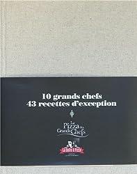 Les pizzas des grands chefs