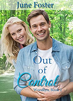 Out of Control (Woodlyn Book 2) by [Foster, June]