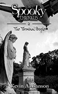 The Spooky Chronicles: The Terminal People