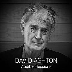 FREE: Audible Sessions with David Ashton