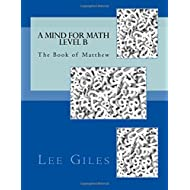A Mind for Math Level B: The Book of Matthew (Genesis Curriculum) (Volume 3)