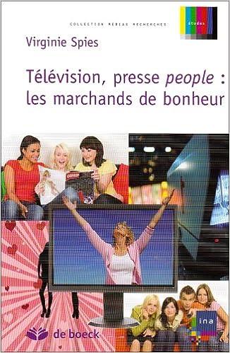 Livre gratuits Télévision, presse people : les marchands de bonheur pdf ebook