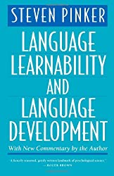 Language Learnability and Language Development, 2nd Edition
