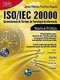 ISO/IEC 20000: Gerenciamento de Servi莽os de Tecnologia da Informa莽茫o (Portuguese Edition)