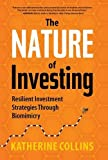 img - for Nature of Investing: Resilient Investment Strategies Through Biomimicry book / textbook / text book