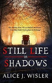 Still Life in Shadows