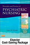 Principles and Practice of Psychiatric Nursing - Text and Virtual Clinical Excursions 3. 0 Package, Stuart, Gail Wiscarz, 0323101852