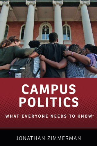 Campus Politics: What Everyone Needs to Know®