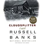 Cloudsplitter: A Novel | Russell Banks