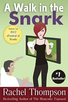 A Walk in the Snark by [Thompson, Rachel]