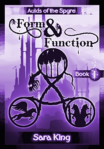 form-and-function-the-fantasy-epic-aulds-of-the-spyre-book-1
