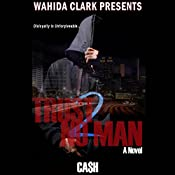 Trust No Man 2 |  Cash