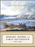 Mozart, Haydn and Early Beethoven, 1781-1802, Daniel Heartz, 0393066347
