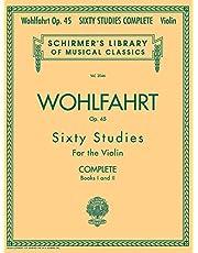 Franz Wohlfahrt - 60 Studies, Op. 45 Complete: Schirmer Library of Classics Volume 2046