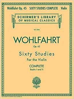 Amazoncom Franz Wohlfahrt 60 Studies Op 45 Complete