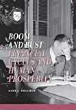 img - for Boom and Bust: Financial Cycles and Human Prosperity (Values and Capitalism) book / textbook / text book