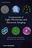 img - for Fundamentals of Light Microscopy and Electronic Imaging book / textbook / text book
