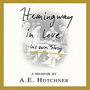 Hemingway in Love Audiobook