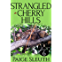 Strangled in Cherry Hills (Cozy Cat Caper Mystery Book 6)
