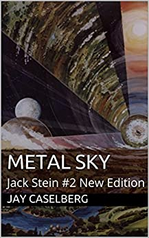 Metal Sky: Jack Stein #2 New Edition by [Caselberg, Jay]