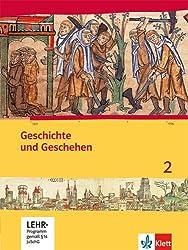 Geschichte und Geschehen für Hessen / Schülerbuch 2 mit CD-ROM: Neubearbeitung 2014 für Hessen G8 und G9